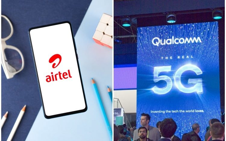 With Qualcomm, Airtel 5G Networks Being Developed in India in Partnership